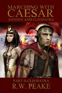 Marching with Caesar_Antony and Cleopatra II