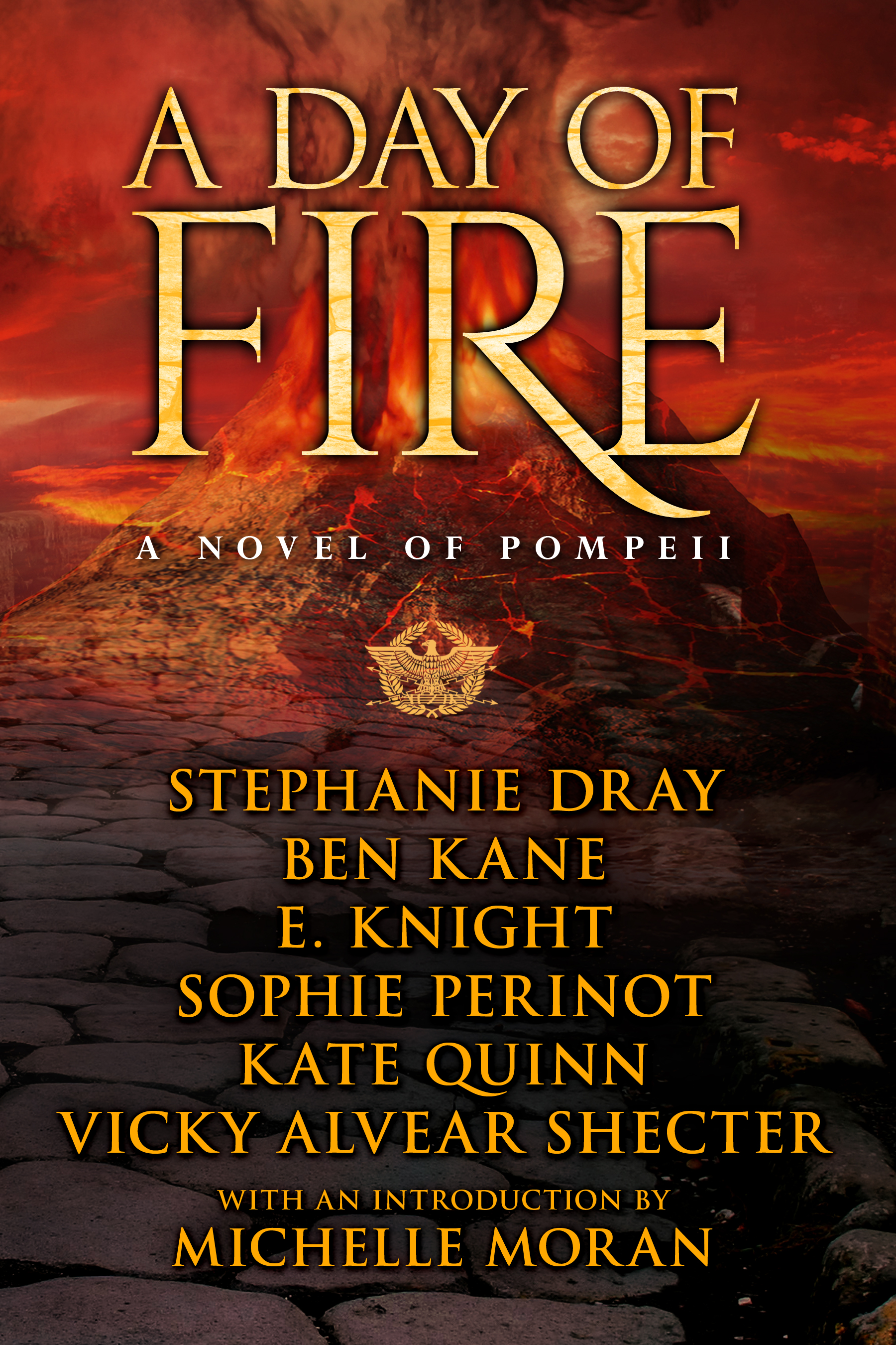 Historical fiction pompeii oh for the hook of a book see the cover for a day of fire a novel of pompeii by six amazing top historical authorsnow fandeluxe Choice Image