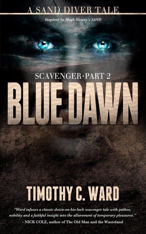 Scavenger 2 Blue Dawn