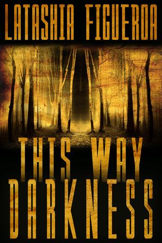 This Way Darkness