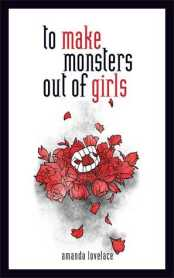 to-make-monsters-out-of-girls