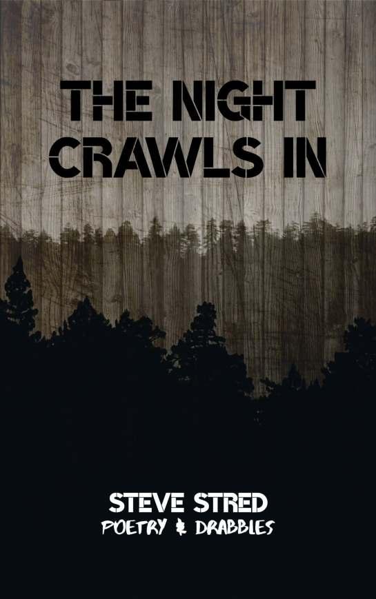 The Night Crawls In