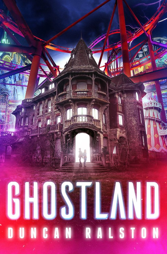 Ghostland Duncan Ralston