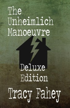 The Unheimlih Manoeuvre Deluxe Edition
